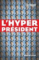 Télécharger le livre :  L'Hyperprésident