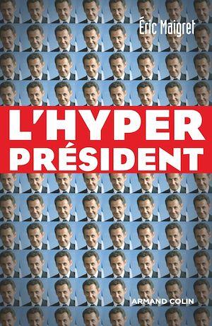 Téléchargez le livre :  L'Hyperprésident