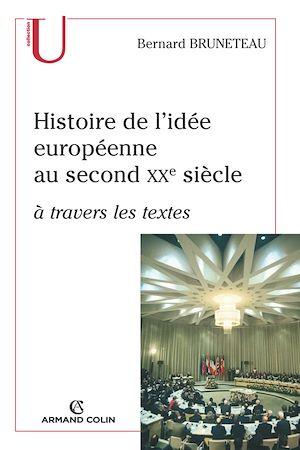 Téléchargez le livre :  Histoire de l'idée européenne au second XXe siècle à travers les textes