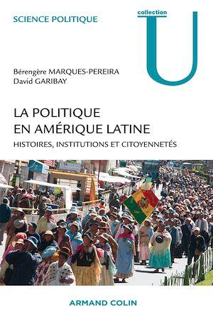 Téléchargez le livre :  La politique en Amérique latine