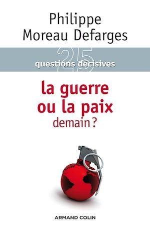 Téléchargez le livre :  La guerre ou la paix demain ?