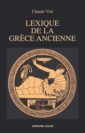 Téléchargez le livre :  Lexique de la Grèce ancienne