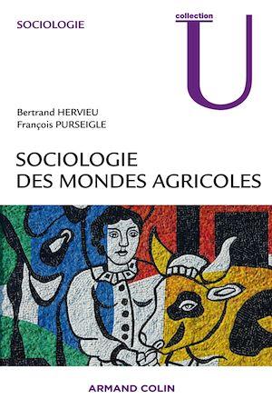Téléchargez le livre :  Sociologie des mondes agricoles