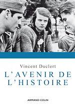 Télécharger le livre :  L'avenir de l'histoire