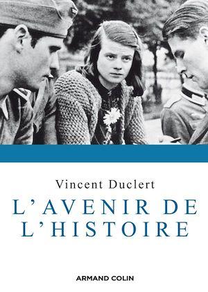 Téléchargez le livre :  L'avenir de l'histoire