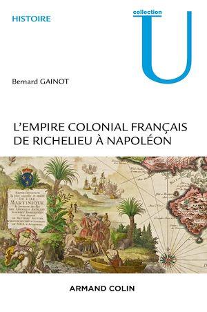 Téléchargez le livre :  L'Empire colonial français