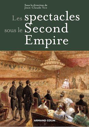Téléchargez le livre :  Les spectacles sous le Second Empire
