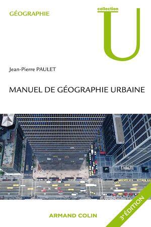 Téléchargez le livre :  Manuel de géographie urbaine