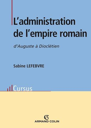 Téléchargez le livre :  L'administration de l'empire romain