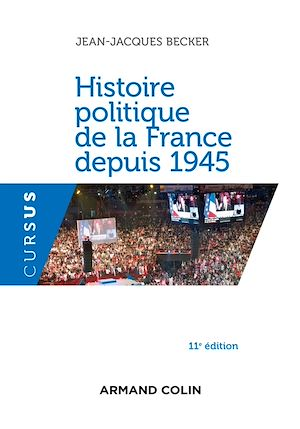 Téléchargez le livre :  Histoire politique de la France depuis 1945 - 11e éd.