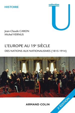 Téléchargez le livre :  L'Europe au 19e siècle - 3e édition