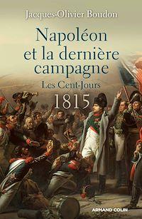 Télécharger le livre : Napoléon et la dernière campagne.
