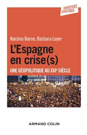 Téléchargez le livre :  L'Espagne en crise(s)