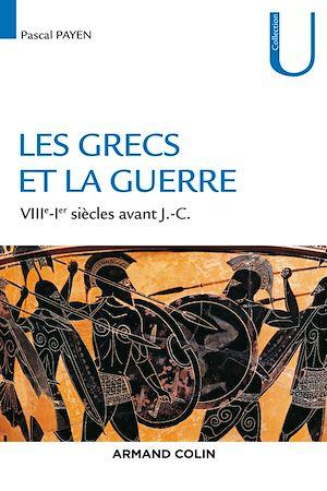 Téléchargez le livre :  La guerre dans le monde grec