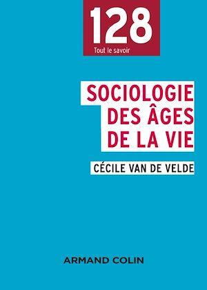 Téléchargez le livre :  Sociologie des âges de la vie