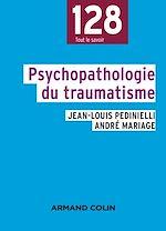 Télécharger le livre :  Psychopathologie du traumatisme