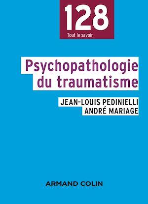Téléchargez le livre :  Psychopathologie du traumatisme