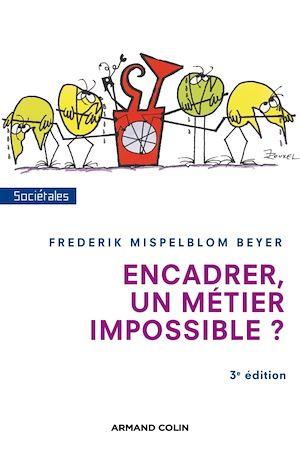 Téléchargez le livre :  Encadrer, un métier impossible ? - 3e édition