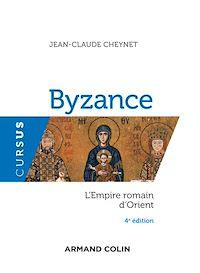 Byzance - 4e éd.