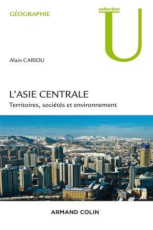 Téléchargez le livre :  L'Asie centrale.