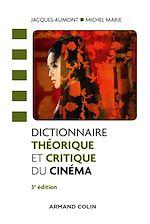 Télécharger le livre :  Dictionnaire théorique et critique du cinéma - 3e éd.