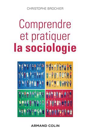 Téléchargez le livre :  Comprendre et pratiquer la sociologie