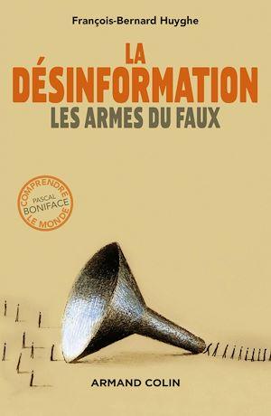 Téléchargez le livre :  La désinformation