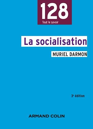 Téléchargez le livre :  La socialisation - 3e éd.
