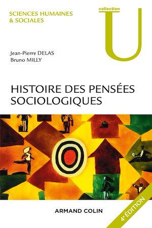 Téléchargez le livre :  Histoire des pensées sociologiques - 4e éd.