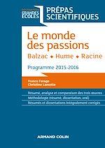 Télécharger le livre :  Le monde des passions - Balzac - Hume - Racine
