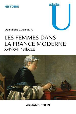 Téléchargez le livre :  Les femmes dans la France moderne