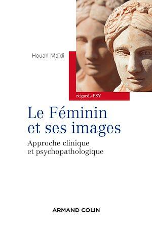 Téléchargez le livre :  Le féminin et ses images