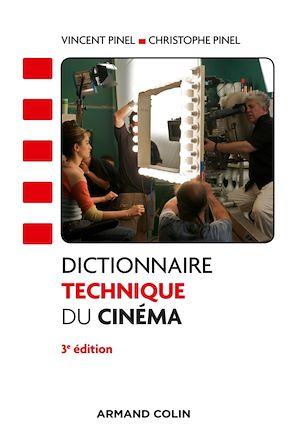 Téléchargez le livre :  Dictionnaire technique du cinéma - 3e éd