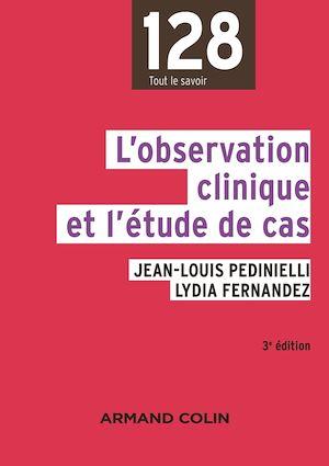 Téléchargez le livre :  L'observation clinique et l'étude de cas - 3e éd.