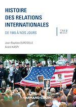 Télécharger le livre :  Histoire des relations internationales - 16e éd.