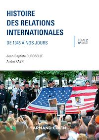 Histoire des relations internationales - 16e éd.