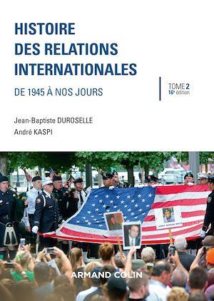 Téléchargez le livre :  Histoire des relations internationales - 16e éd.