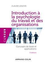 Télécharger le livre :  Introduction à la psychologie du travail et des organisations - 3e édition