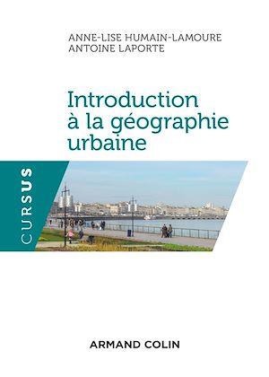 Téléchargez le livre :  Introduction à la géographie urbaine