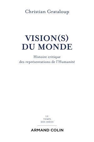 Téléchargez le livre :  Vision(s) du Monde