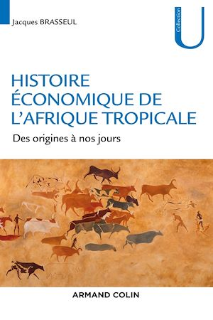 Téléchargez le livre :  Histoire économique de l'Afrique tropicale