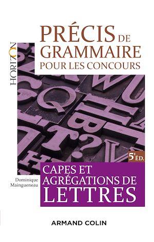 Téléchargez le livre :  Précis de grammaire pour les concours - 5e éd.