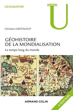 Téléchargez le livre :  Géohistoire de la mondialisation - 3e éd.