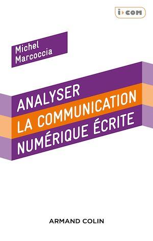 Téléchargez le livre :  Analyser la communication numérique écrite