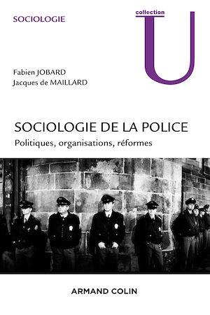 Téléchargez le livre :  Sociologie de la police