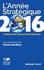 Télécharger le livre :  L'Année stratégique 2016