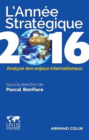 Téléchargez le livre :  L'Année stratégique 2016