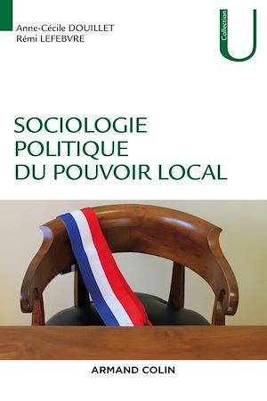 Téléchargez le livre :  Sociologie politique du pouvoir local
