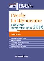 Télécharger le livre :  L'école. La démocratie. IEP 2016