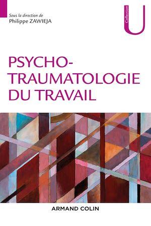 Téléchargez le livre :  Psychotraumatologie du travail